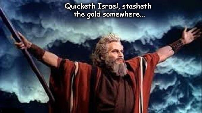 Moses Quicketh Israel