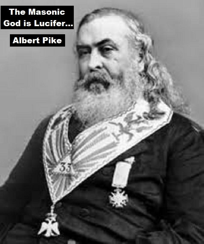 Albert Pike 33rd degree The Masonic God is Lucifer