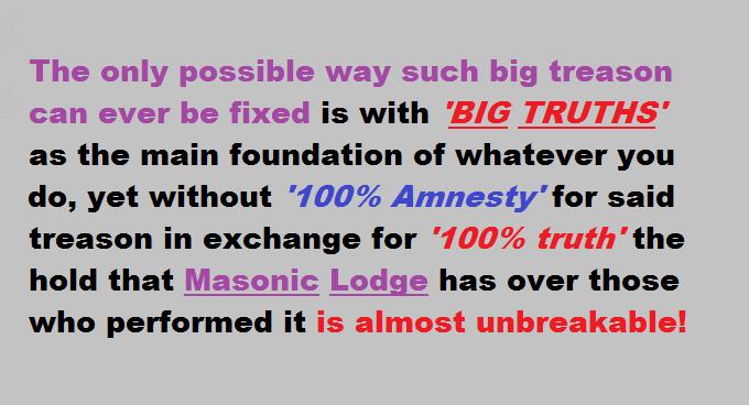 Big Treason requires BIG TRUTHS