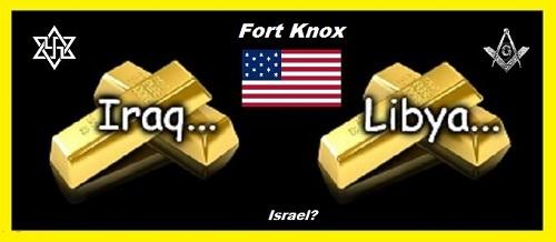 Iraq Libya gold American Mason Zion FORT KNOX Israel 500