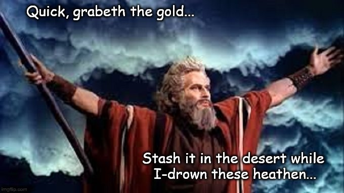 Moses GRAB THE GOLD