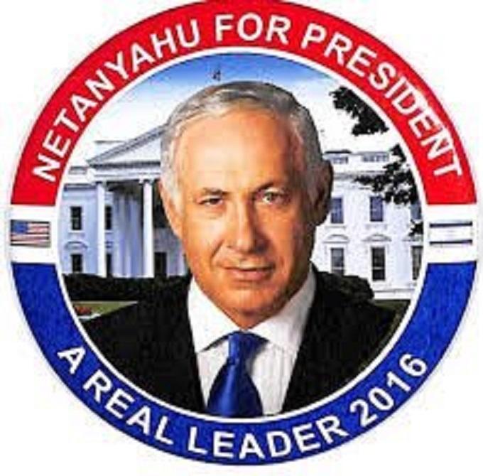 Netanyahu for president 2016