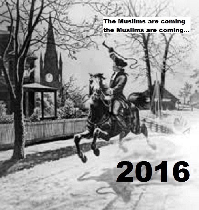 Paul Revere the Muslims are coming