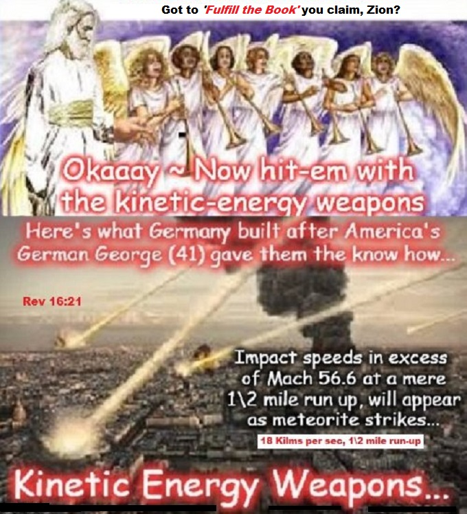 Rev 16-21 Kinetic Energy Weapons and god