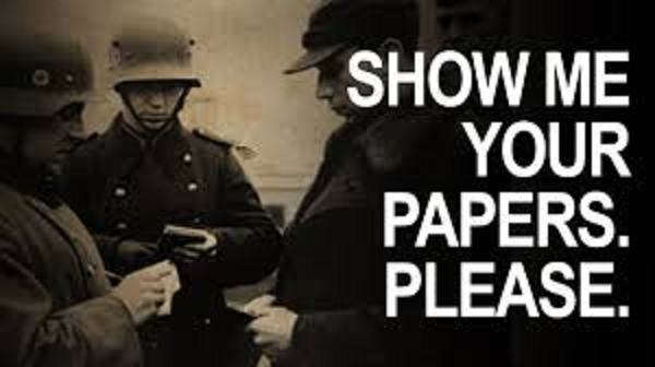 Show me your papers please