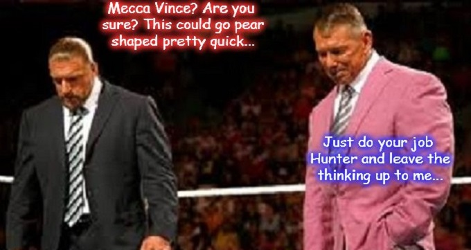Vince McMahon Hunter Mecca NO IMGFLIP